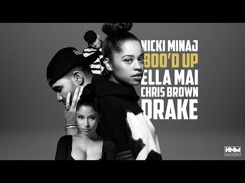 Nicki Minaj, Ella Mai, Chris Brown, Drake - Boo'd Up [MASHUP]