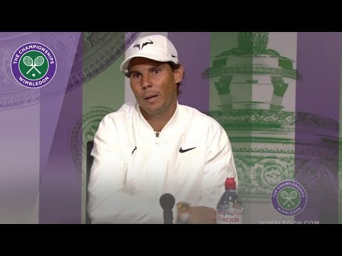 Rafael Nadal Wimbledon 2019 First Round Press Conference