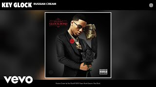 Key Glock - Russian Cream (Official Audio)