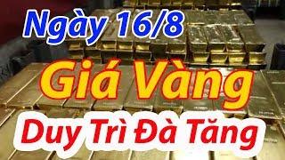 Giá vàng hôm nay ngày 16 tháng 8 năm 2019 | Giá vàng 9999 tăng nhẹ, chờ vàng thế giới