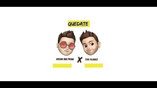 Kevin Beltrán - Quédate (Official Audio)  ft. Teo Florez