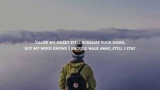 K E M A L - I'll Stay Here (Lyrics)