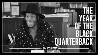 The Year Of The Black Quarterback | I AM ATHLETE with Brandon Marshall, Chad Johnson & More