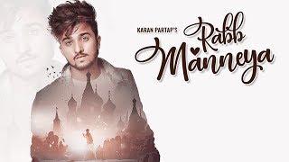 Rabb Manneya – Karan Partap