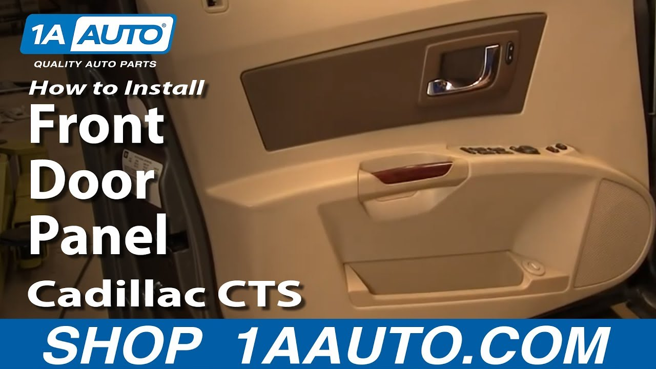 How To Install Replace Front Door Panel Cadillac Cts 03 07