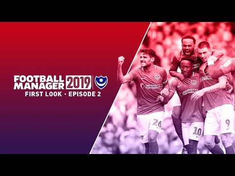 Football Manager 2019 First Look | Portsmouth FC | #2
