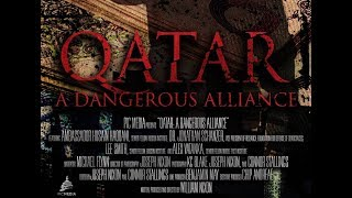 Qatar: A Dangerous Alliance - Full Documentary