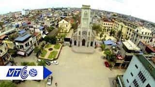 Tìm hiểu thành phố Nam Định 'xưa và nay' | VTC