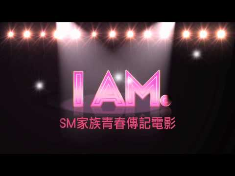 [HD]SM家族電影 - I AM. 官方中文版預告_SMTOWN - 'I AM.' Teaser (Official Chinese version)
