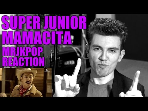 Super Junior MAMACITA Reaction / Review - MRJKPOP ( 아야야 )