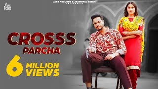 Crosss Parcha – Aarish Singh – Gurlej Akhtar Video HD