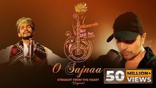 O Sajnaa (Studio Version) Sawai Bhatt (Himesh Ke Dil Se The Album Vol 1)