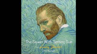"Clint Mansell - ""The Sower with Setting Sun"" (Loving Vincent OST)"