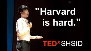 The Unspoken Reality Behind the Harvard Gates | Alex Chang | TEDxSHSID
