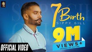 7 Birth – Sippy Gill