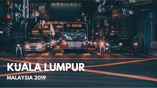 Kuala Lumpur 2019 - WHAT TO DO AND SEE IN 3 DAYS!