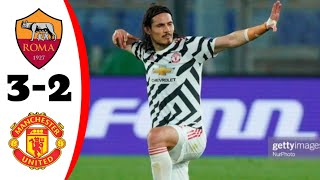 Roma vs Manchester united 3-2 Extended Highlights & All Goal 2021 HD
