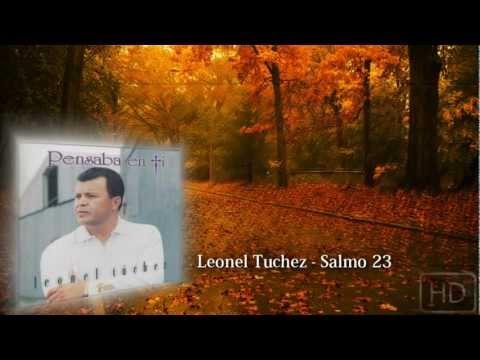 Leonel Tuchez - Salmo 23 | Audio HQ