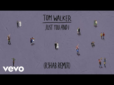 Just You and I (R3HAB Remix)