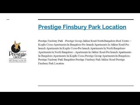 Prestige Finsbury Park | Sarjapur Road | Bangalore