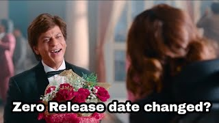 Zero release date changed?The date was confirmed by Shahrukh Khan