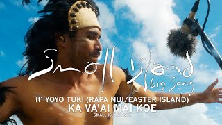 Small Island Big Song - Ka Va'ai Mai Koe (Small Island Raw)