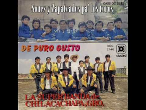 Banda Chilacachapa Son Que Dale Al Toro