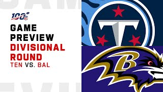Tennessee Titans vs Baltimore Ravens Divisional Round Game Preview