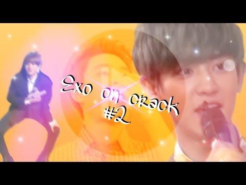 Exo on crack pt 2!