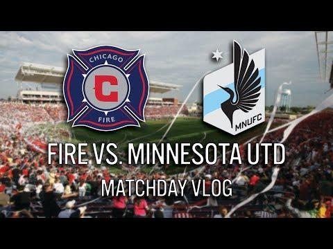 CHICAGO FIRE VS. MINNESOTA UNITED - 2017 MLS MATCHDAY VLOG