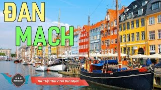 Những Sự Thật Thú Vị Về Đất Nước Đan Mạch
