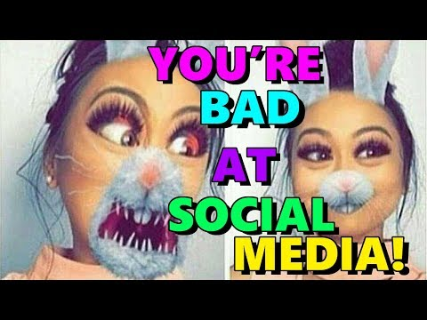 You're Bad at Social Media! #90