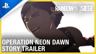 Rainbow Six Siege - Operation Neon Dawn: Animated Story Trailer | PS4
