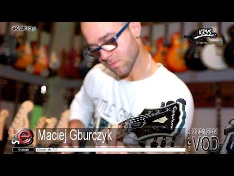 Maciej Gburczyk - gitarzysta zespołu LOKA