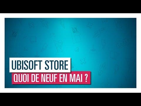 Ubisoft Store - Découvrez les nouveautés de Mai ! - YouTube