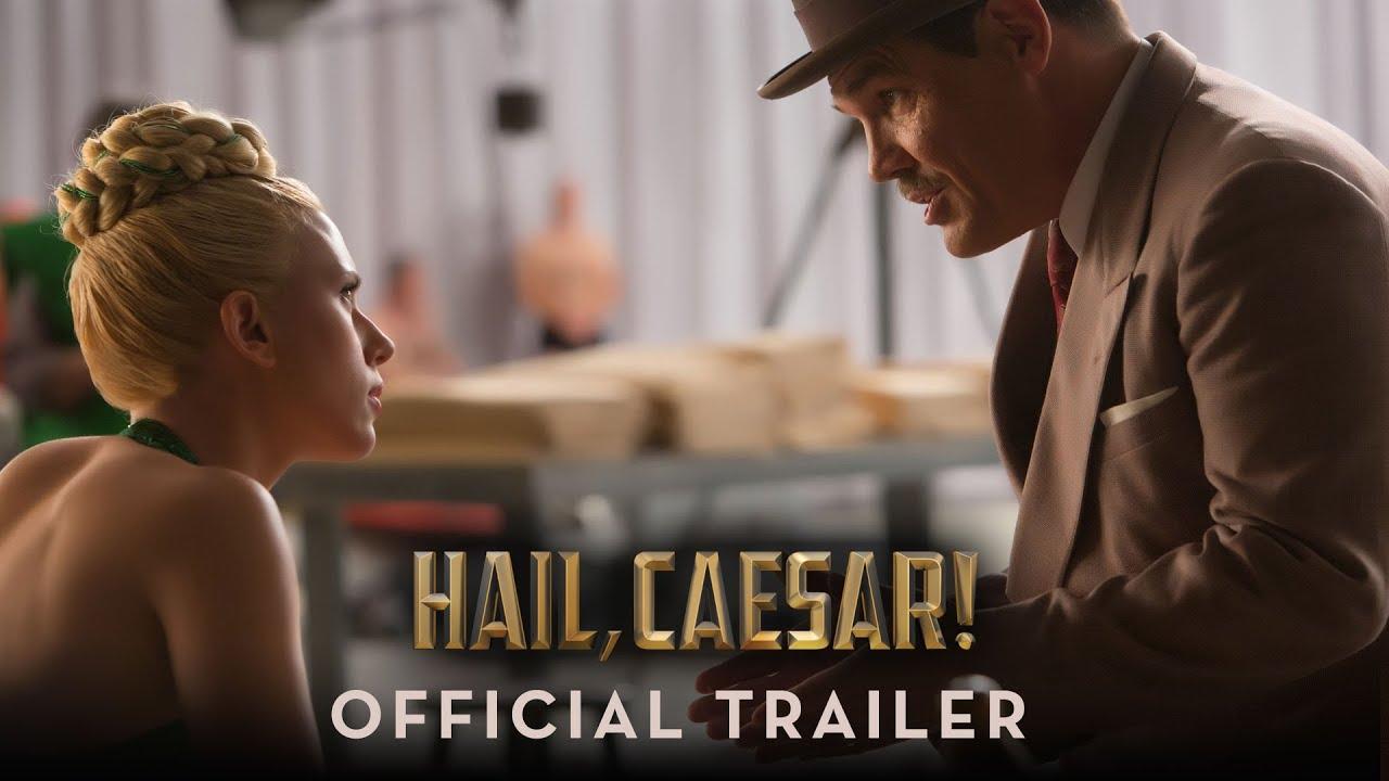 Аве, Цезаре!  (2016) Трейлър