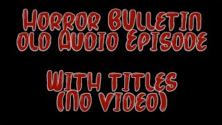 HB002 Zombies and the Nun AUDIO Podcast #2 (No Video)