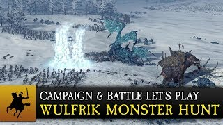 Total War: WARHAMMER - Wulfrik Monster Hunt Let's Play