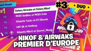 #3 QUALIFICATION DUO DEMI FINALE WORLD CUP ► NIKOF ET AIRWAKS PREMIER EUROPE  - partie 7