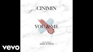 Cinimin - You & Me (feat. Amy Jones) ft. Amy Jones