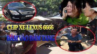 Kinh hoàng khoảnh khắc xe Lexus 6666 lao thẳng vào đám tang ở Quy Nhơn