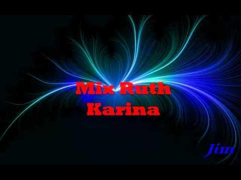 Mix Ruth Karina
