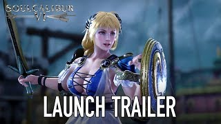 SOULCALIBUR VI - Launch Trailer