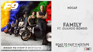 "NoCap - ""Family"" Ft. Quando Rondo (Road To Fast 9 Mixtape)"