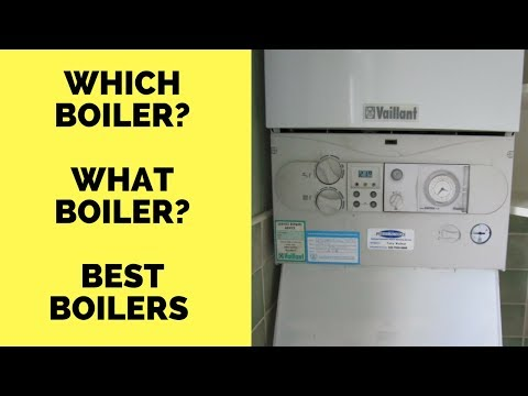 Which Boiler? What Boiler? Best Boiler? Ideal Boilers? Boiler Comparison - Which is best boiler?