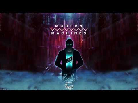 Modern Machines - Breathe - Mooij Remix