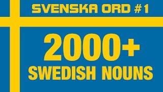 2000+ Common Swedish Nouns with Pronunciation · Vocabulary Words · Svenska Ord #1