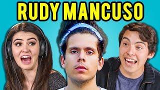 TEENS REACT TO RUDY MANCUSO