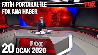 20 Ocak 2020 Fatih Portakal ile FOX Ana Haber