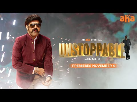 Latest promo: Unstoppable with NBK ft. Balakrishna, premieres on aha from Nov 4